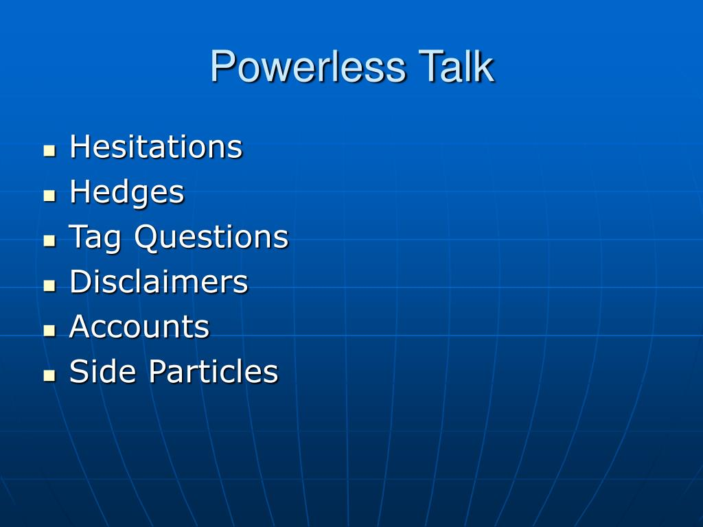 Powerless Talk