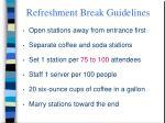 refreshment break guidelines