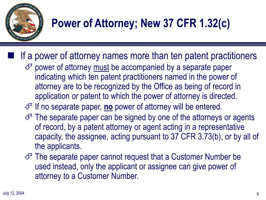 Power of Attorney; New 37 CFR 1.32(c)