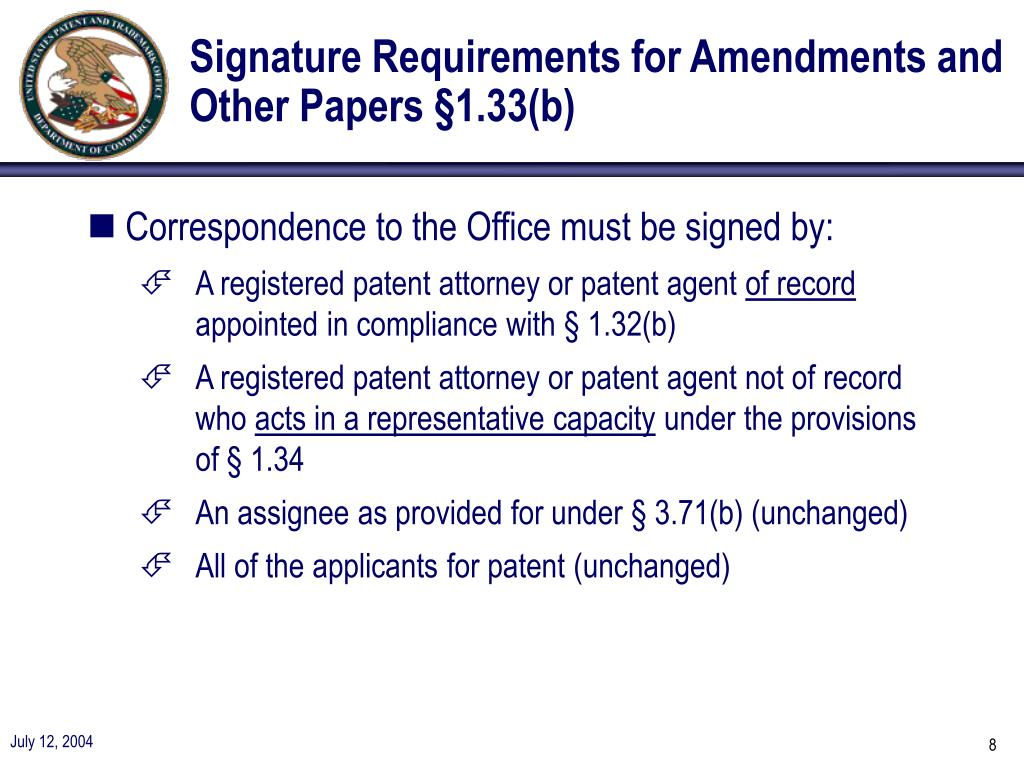 Signature Requirements for Amendments and Other Papers §1.33(b)