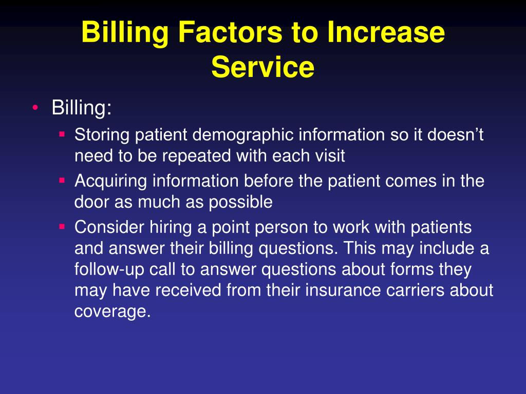 Billing Factors to Increase Service