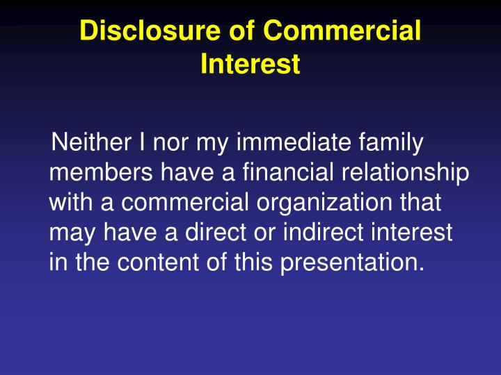 Disclosure of commercial interest