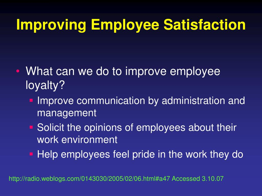 Improving Employee Satisfaction