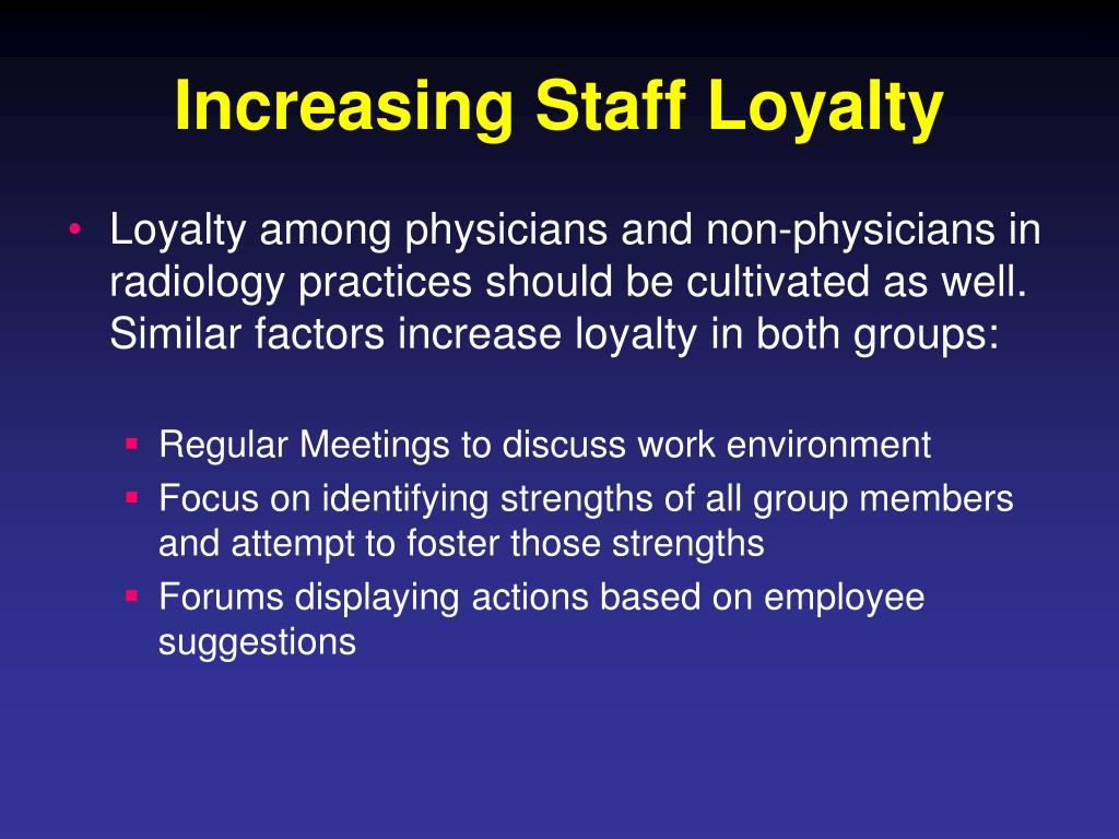 Increasing Staff Loyalty