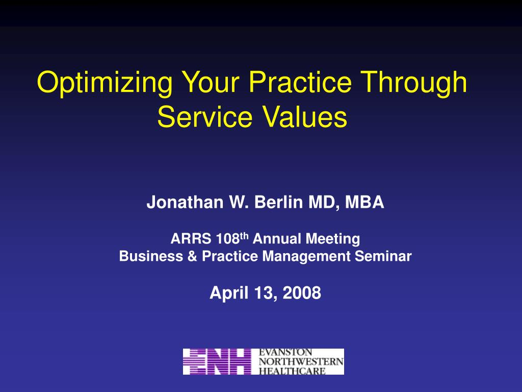 Optimizing Your Practice Through Service Values