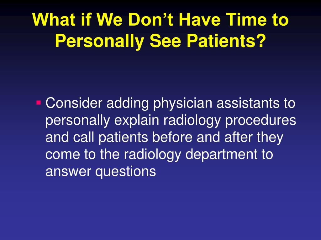 What if We Don't Have Time to Personally See Patients?