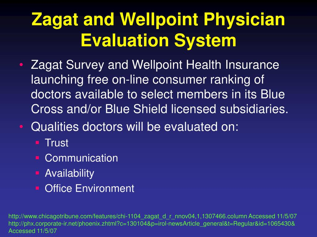 Zagat and Wellpoint Physician Evaluation System