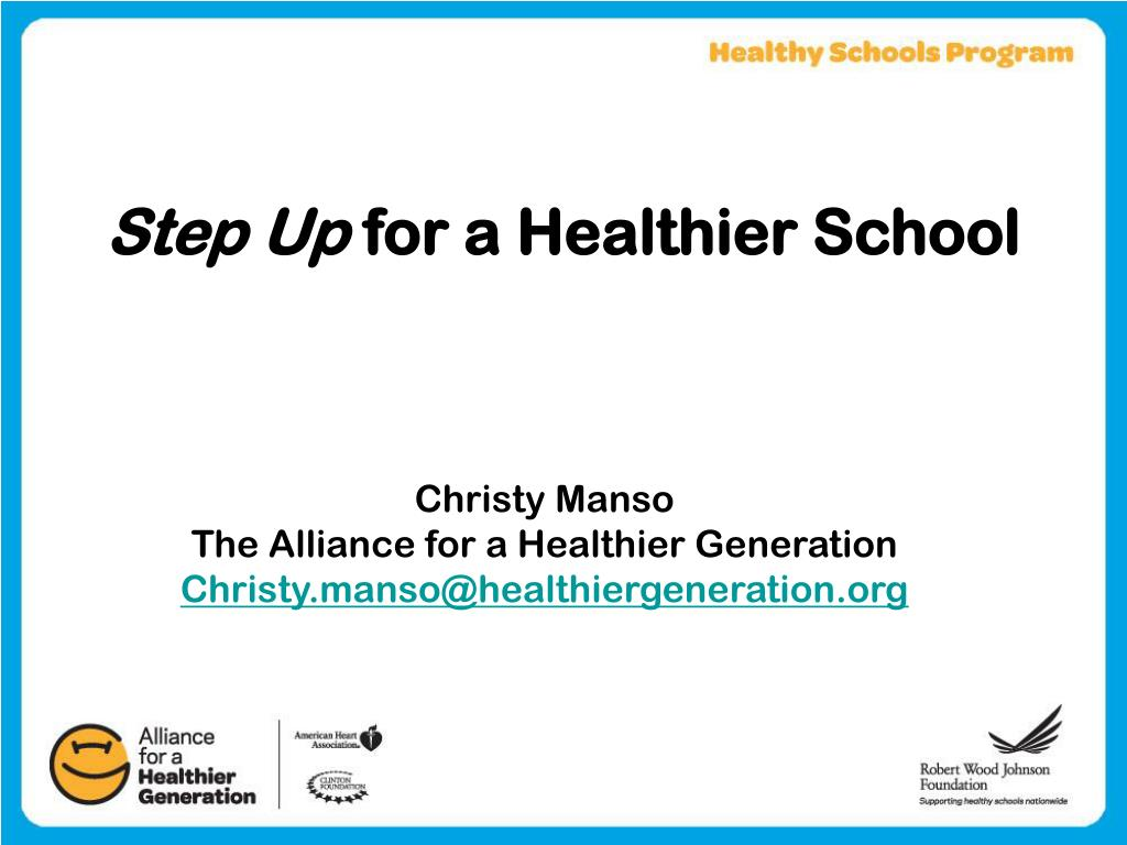 step up for a healthier school l.