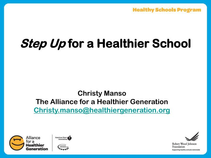 Step up for a healthier school