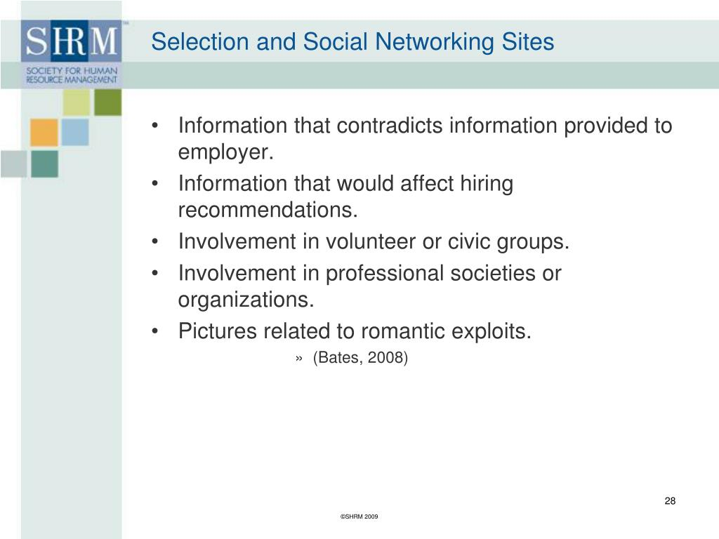 Selection and Social Networking Sites