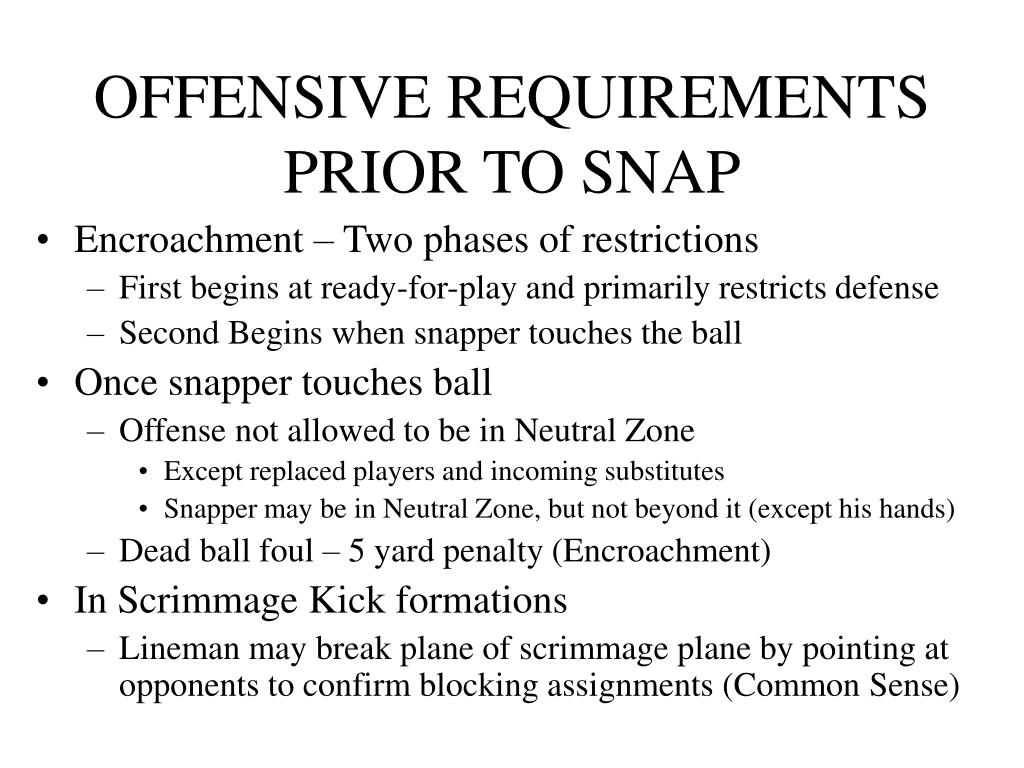 OFFENSIVE REQUIREMENTS