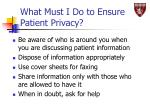 what must i do to ensure patient privacy