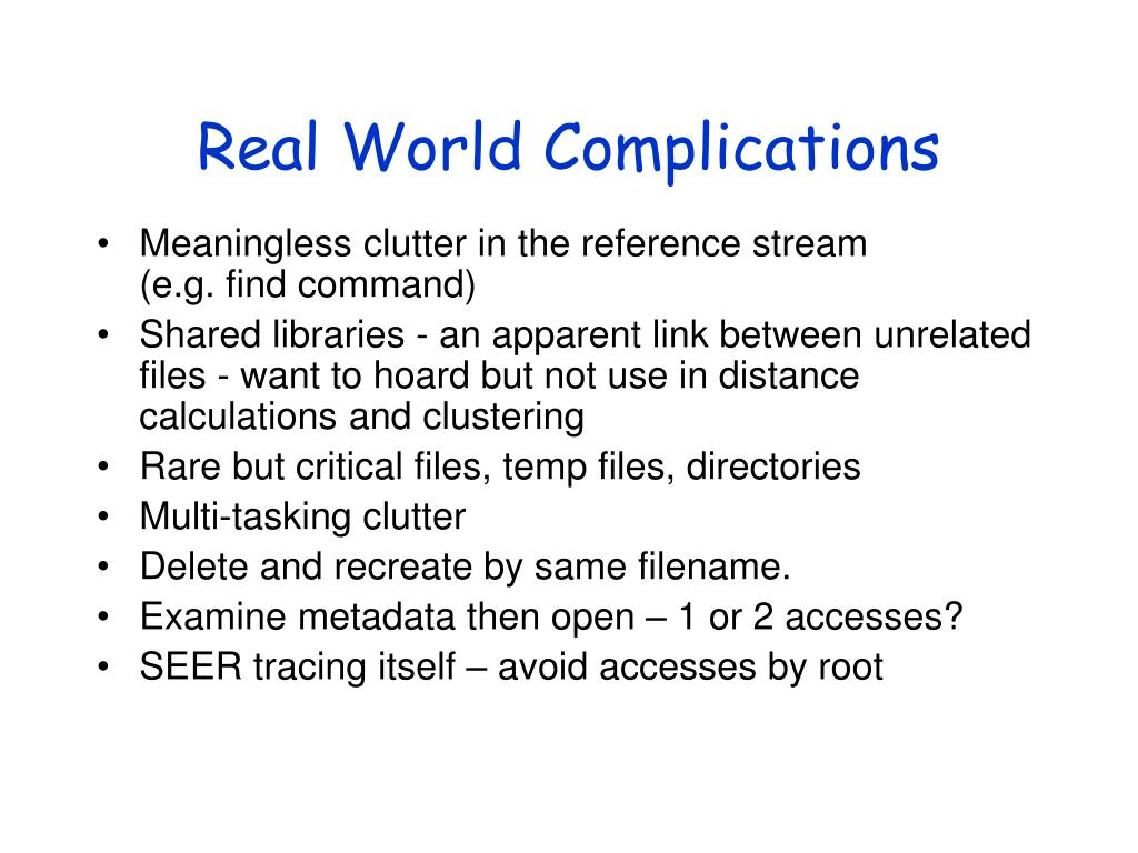 Real World Complications