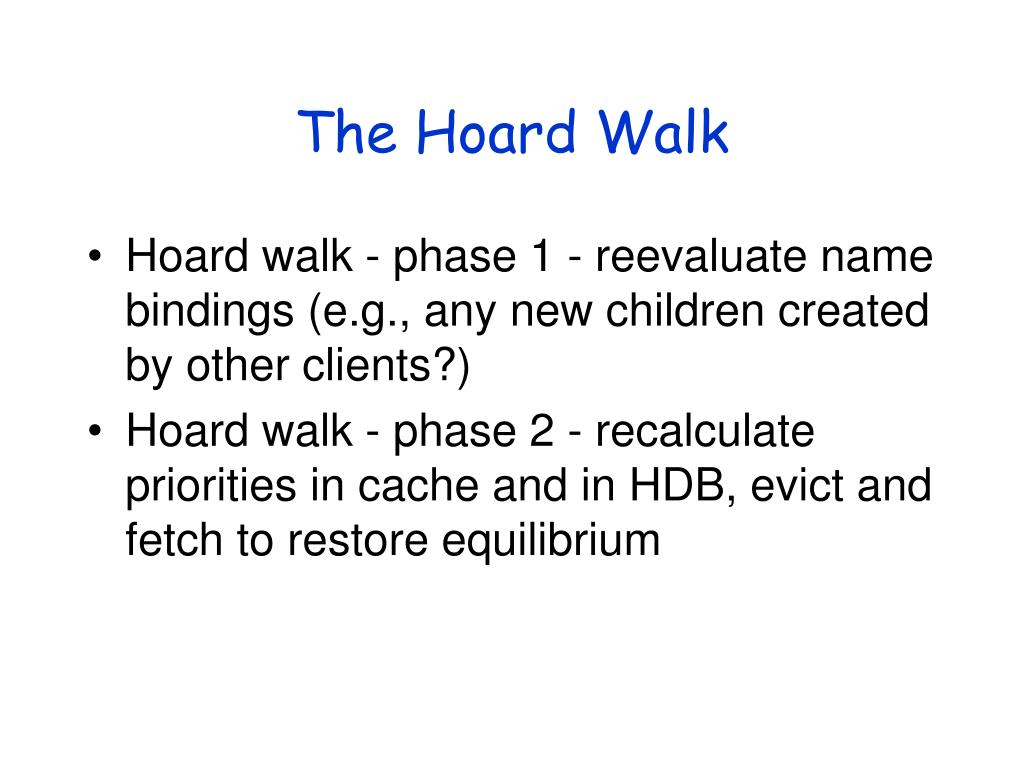 The Hoard Walk