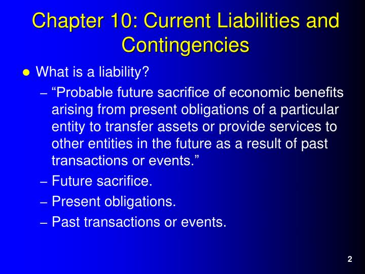 Chapter 10 current liabilities and contingencies2