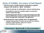 study of validity accuracy of self report