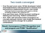 two roads converged