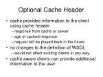 optional cache header