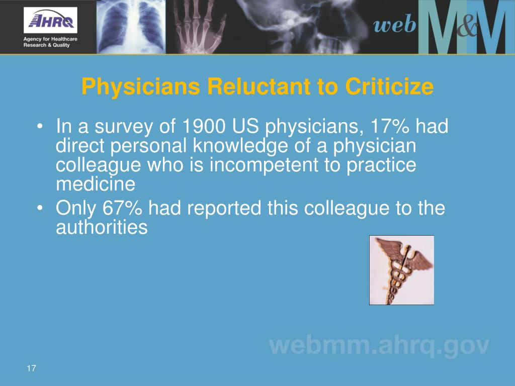 Physicians Reluctant to Criticize