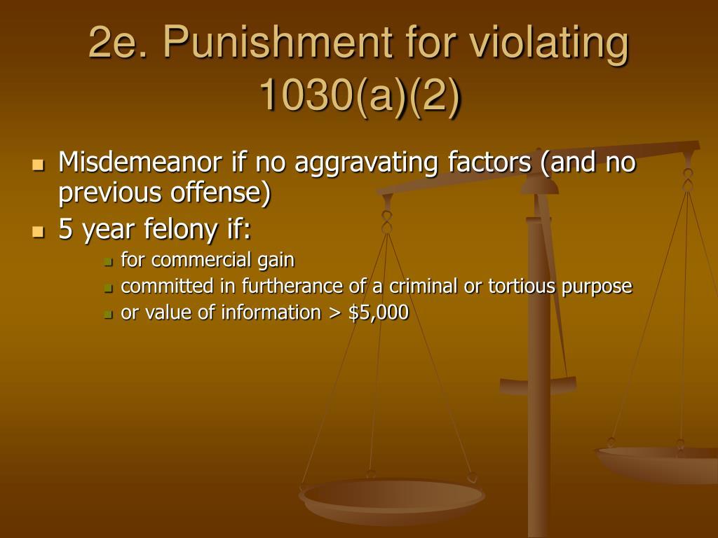 2e. Punishment for violating  1030(a)(2)