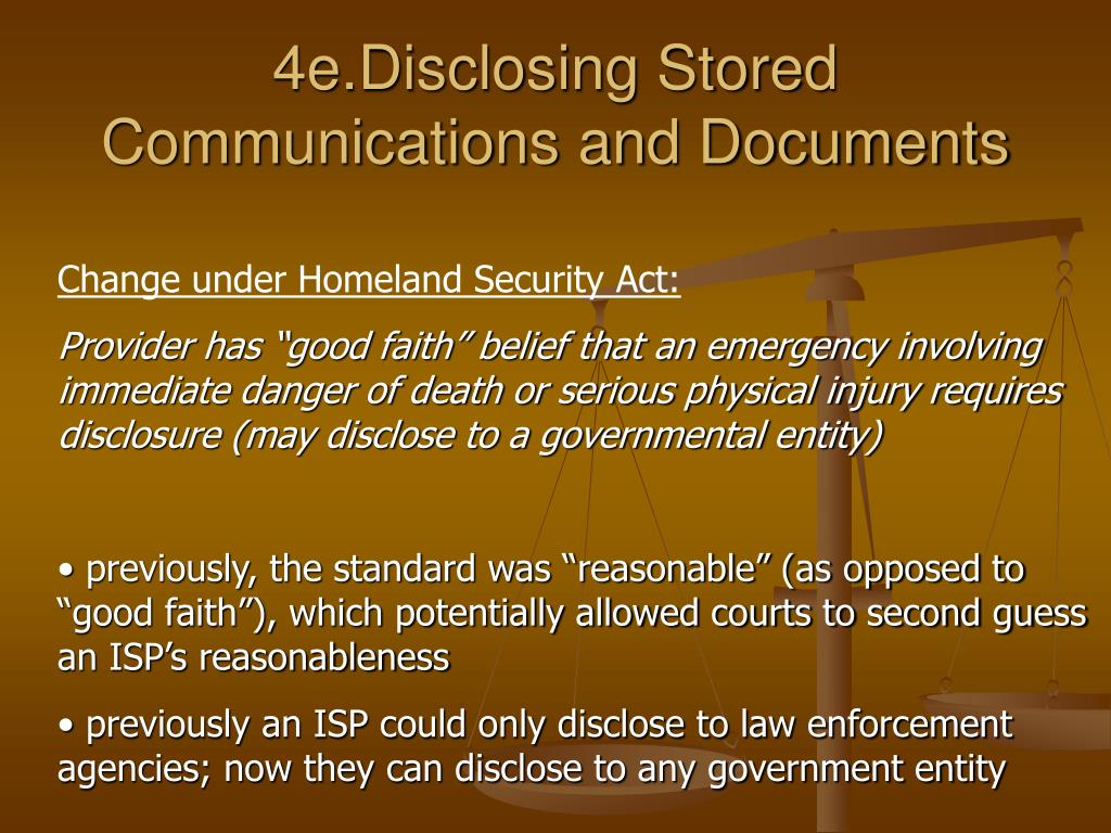 4e.Disclosing Stored Communications and Documents