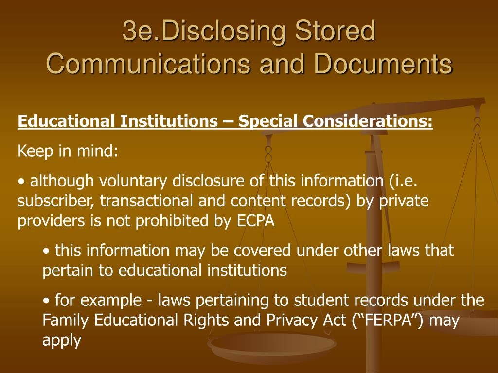 3e.Disclosing Stored Communications and Documents