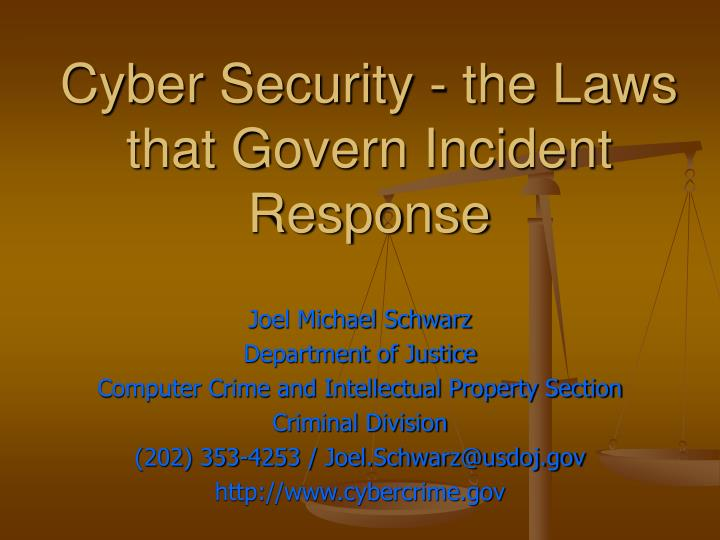 Cyber security the laws that govern incident response