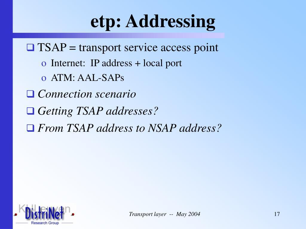 etp: Addressing