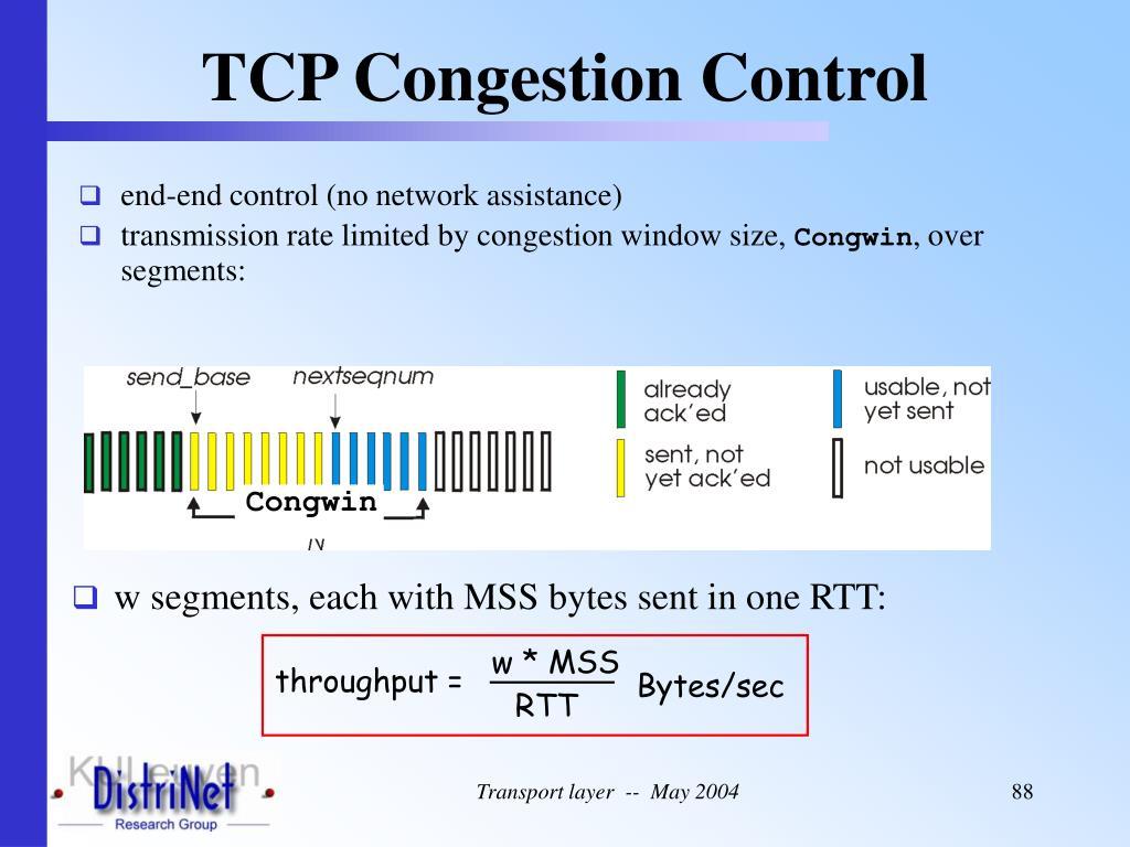 end-end control (no network assistance)