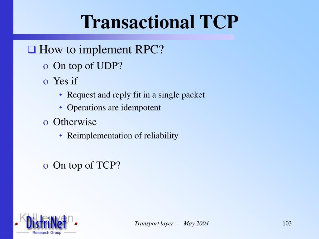 Transactional TCP