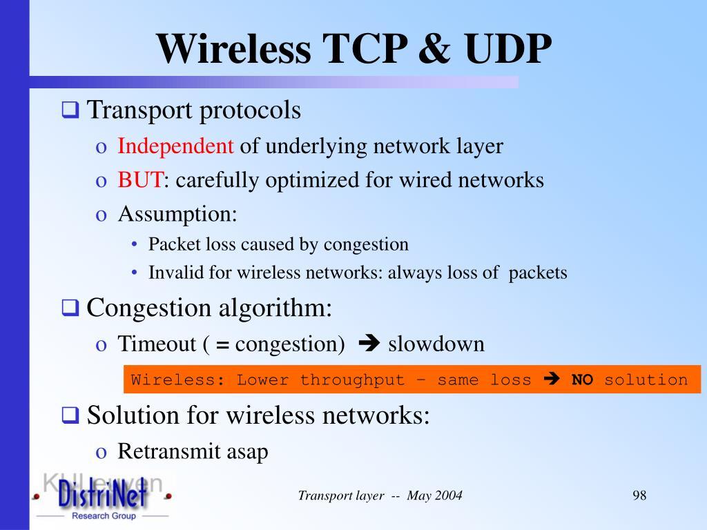 Wireless TCP & UDP