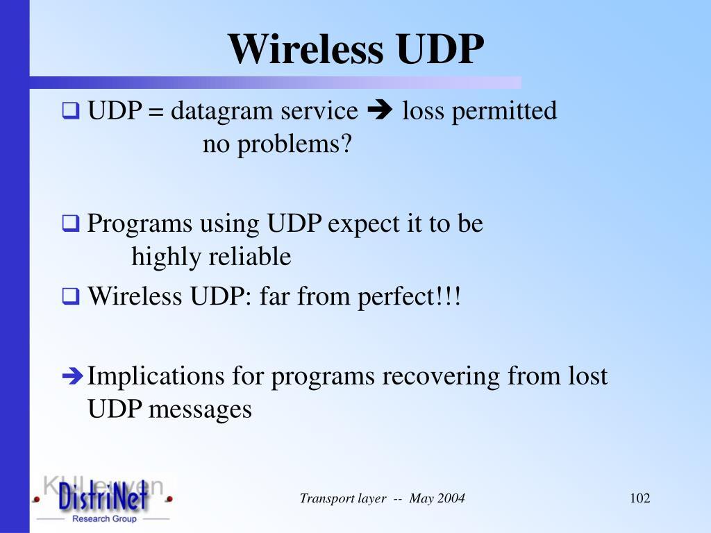 Wireless UDP
