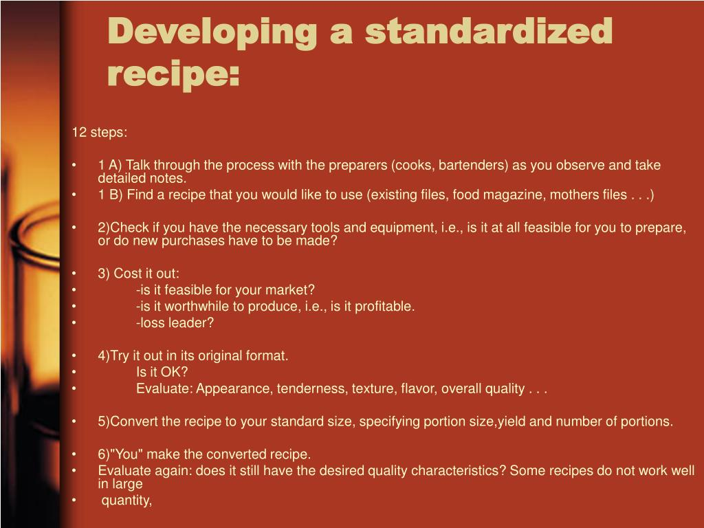 Developing a standardized recipe: