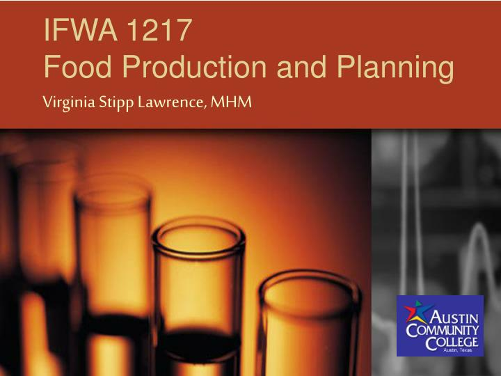 Ifwa 1217 food production and planning