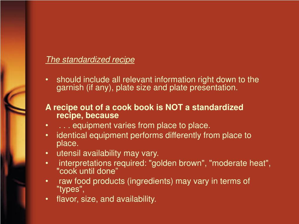 The standardized recipe