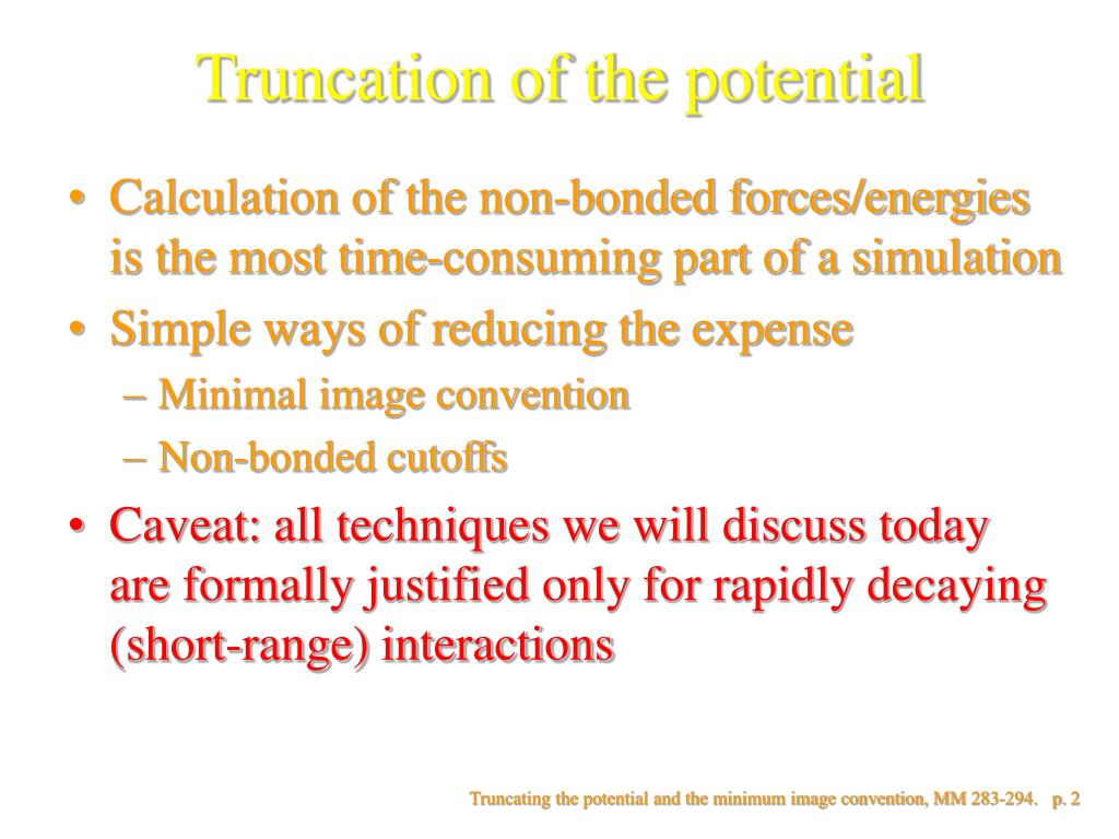 Truncation of the potential