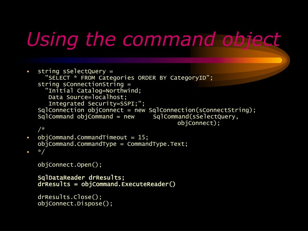 Using the command object