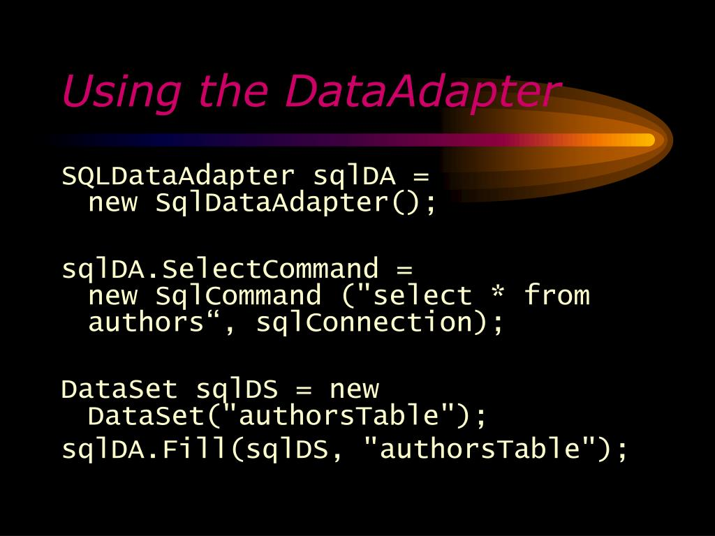 Using the DataAdapter
