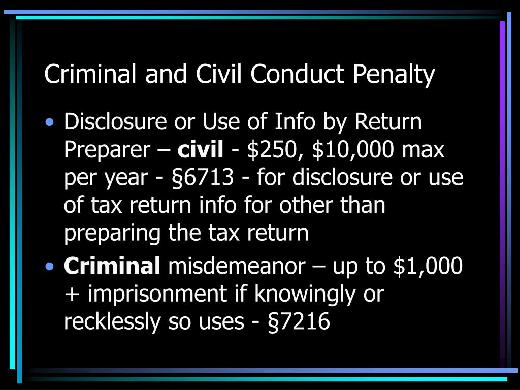 Criminal and Civil Conduct Penalty