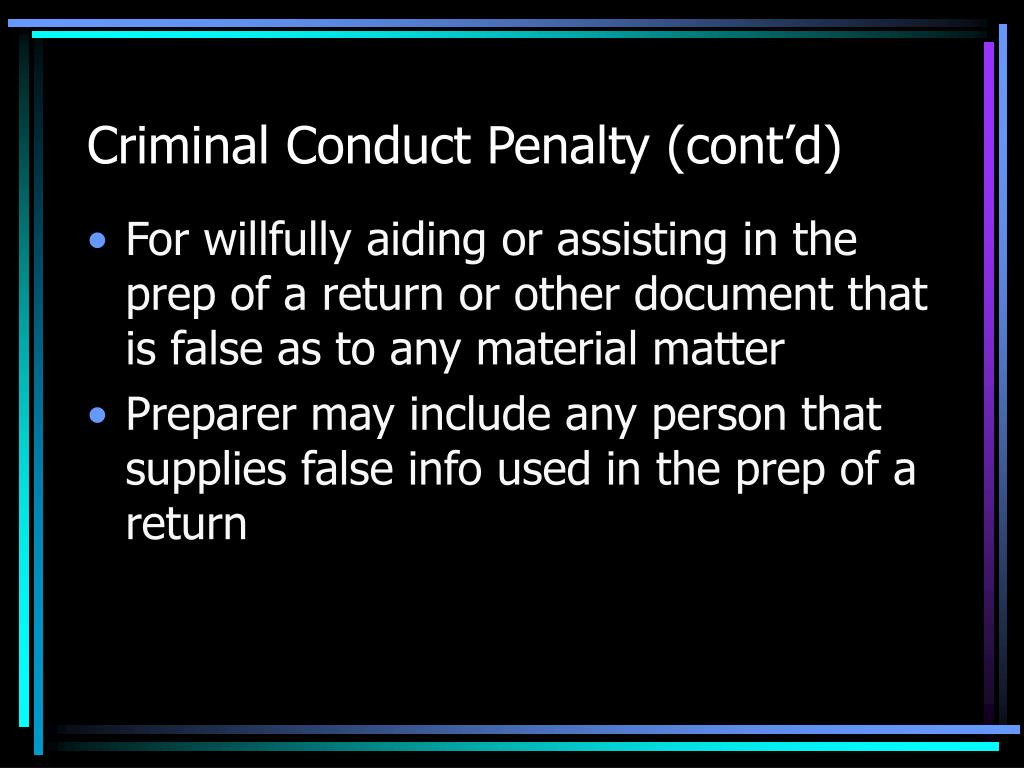 Criminal Conduct Penalty (cont'd)