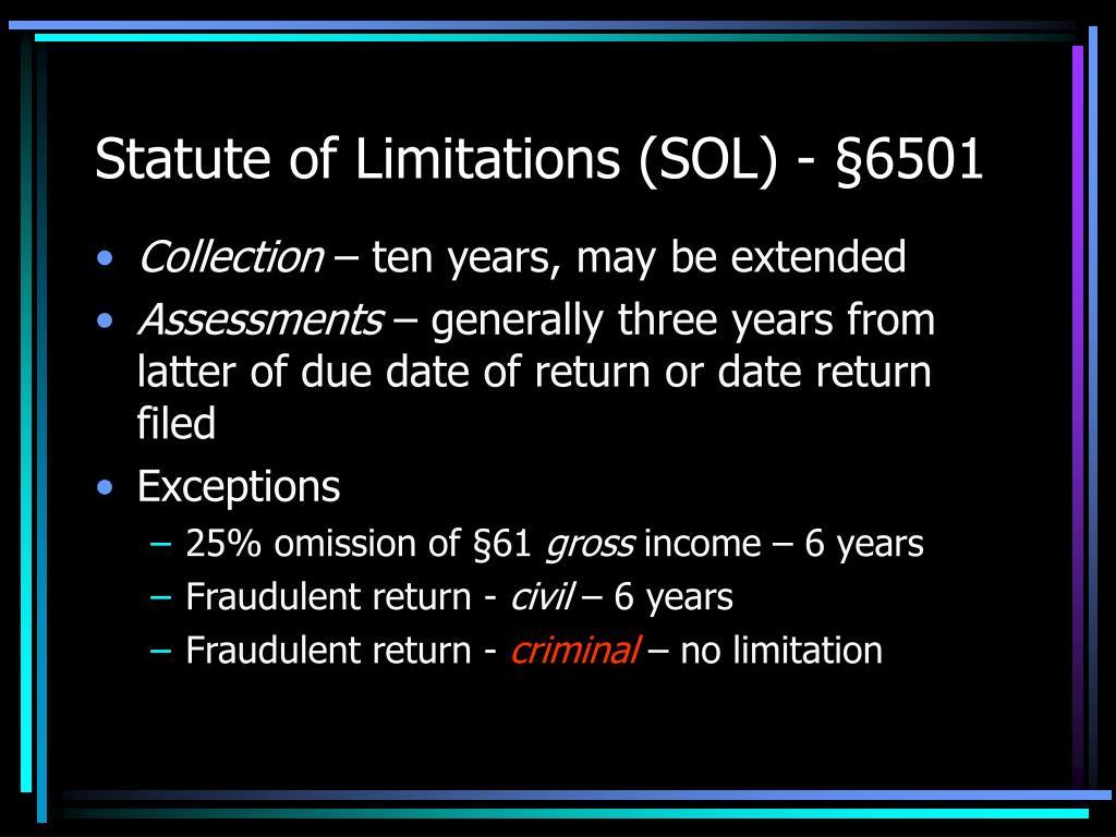 Statute of Limitations (SOL) - §6501