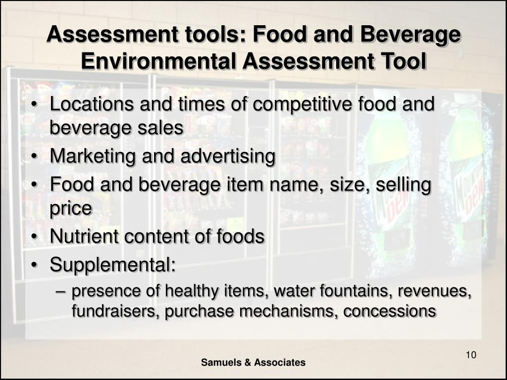 Assessment tools: Food and Beverage Environmental Assessment Tool