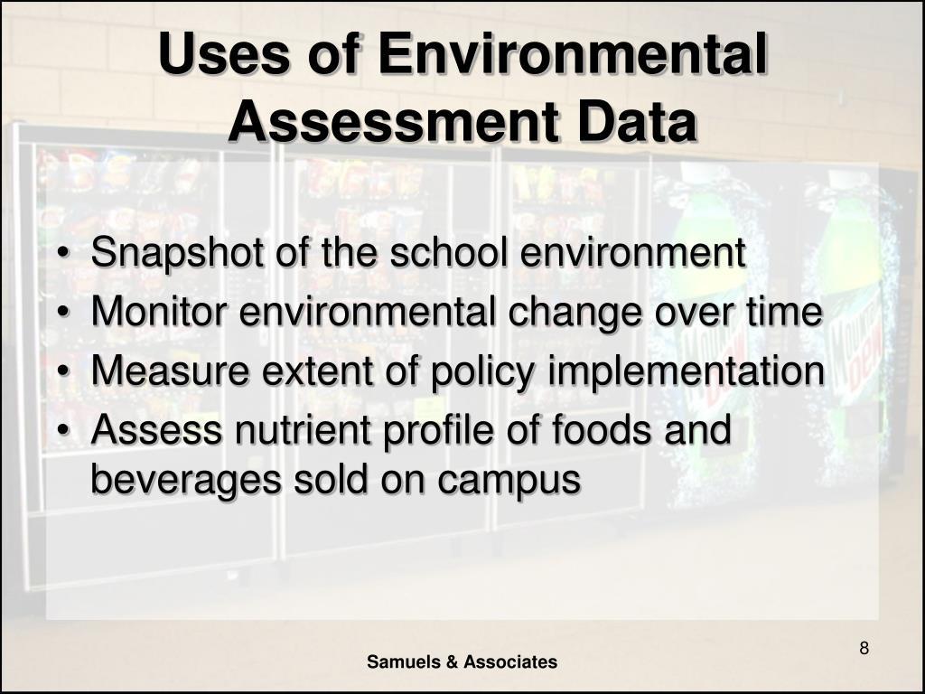 Uses of Environmental Assessment Data
