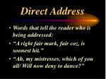 direct address