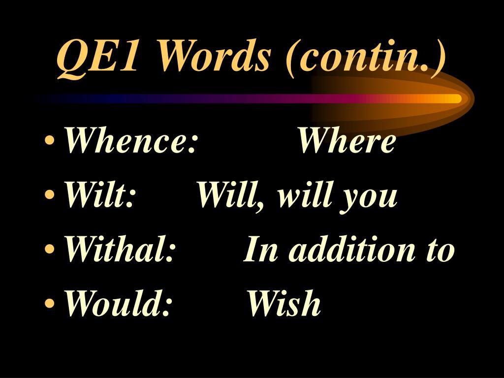 QE1 Words (contin.)