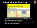 administrative reporting
