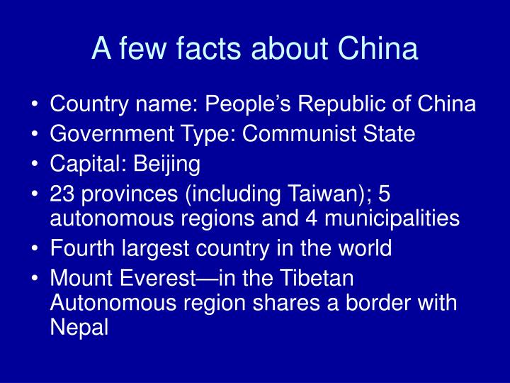 A few facts about china