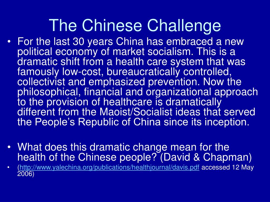 The Chinese Challenge