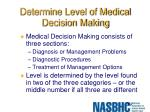 determine level of medical decision making