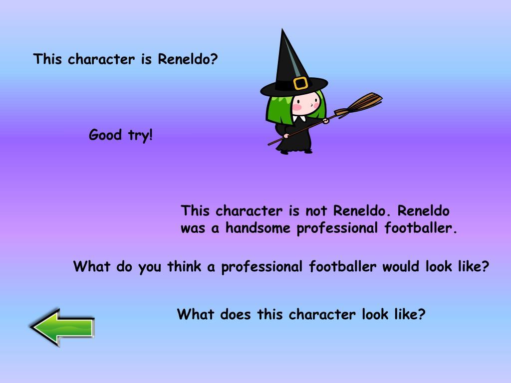 This character is Reneldo?